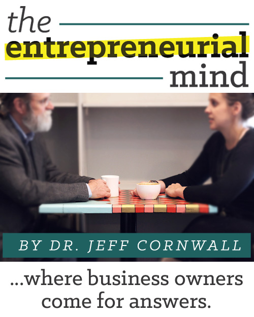 The Entrepreneurial Mind - Where Business Owners Come for Answers